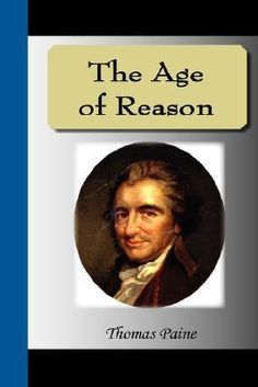 Paine's years of study and reflection on the role of religion in society culminated with his final work, The Age of Reason. Description from barnesandnoble.com. I searched for this on bing.com/images