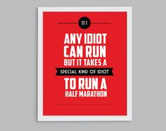 13.1 It Takes a Special Kind of Idiot to Run | StephLawsonDesign