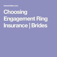 Choosing Engagement Ring Insurance | Brides