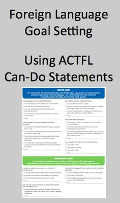 Foreign (World) Language Goal Setting Using ACTFL Can-Do Statements (French, Spanish) www.wlteacher.wordpress.com