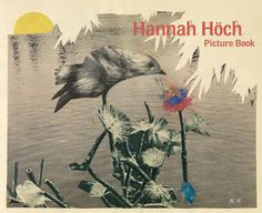 hannah höch, brilliant collages