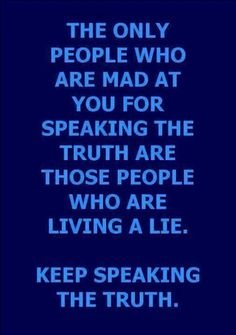 I want to live my life in a transparent way. Open and honest and nothing to hide. I wanna be genuine and real and vulnerable because I know that's the only way people will get to know who I really am. Plus, there's no other way to truly grow as a person. Always speak and live the truth.