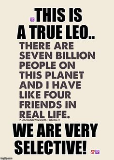 My depth of love, helping hand, generosity and percent commitment to being a friend was just too much for them. Leo Virgo Cusp, Leo Horoscope, Astrology Leo, Taurus, Beth Moore, All About Leo, Leo Zodiac Facts, Leo Quotes, Leo Girl