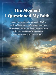 Spring 2014: The Moment I Questioned My Faith, by Marla Murasko, specialmomsmagazine.com ~ Get your free issue of Eco Heart Magazine and read the article at: EcoHeartMagazine.com