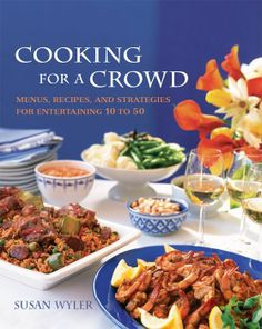 Cook for a Crowd: Menus, Recipes, and Strategies for Entertaining 10 to 50 - many a home cook can manage the occasional dinner party for 4 to 6, but when it comes to entertaining a crowd of 10 or more, the logistics become exponentially more complicated. Wyler's ingeniously user-friendly combination of creative menus, do-ahead game plans, and crowd-pleasing recipes makes it possible for any home cook to entertain on a large scale.