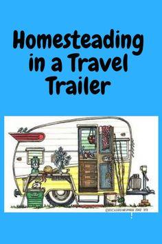Trailersteading – Southwest Homestead