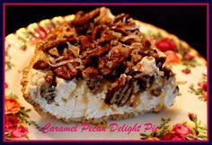 Sweet Tea and Cornbread: Caramel Pecan Delight Pie!
