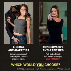 That's why they don't want women to have guns so they can have their way with them.