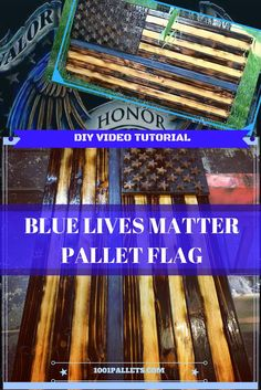 DIY Video Tutorial: Make a Thin Blue Line Pallet Flag and show your support for our police officers. They risk their lives to make our neighborhoods safe.