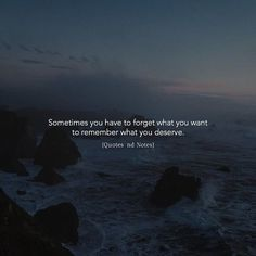 Sometimes you have to forget what you want to remember what you deserve. via (http://ift.tt/2rzmE3U)