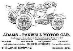 La marque de voitures automobile Américaine Adams-Farwell fut fondée en 1897 et arrêta sa production de véhicules en 1920.