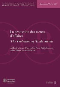 La protection des secrets d' affaires = the protection of trade secrets : actes de la Journée de droit de la propriété intellectuelle du 18 janvier 2013.    Schulthess,  2013