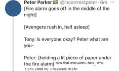 Picture memes — iFunny Peter Parker'ín' ©incorrrectpeter- [Fire alarm goes off in the middle of the night] [Avengers Avengers Humor, Funny Marvel Memes, Marvel Jokes, Dc Memes, Marvel Avengers, Marvel Comics, Funny Memes, Hilarious, Avengers Headcanon