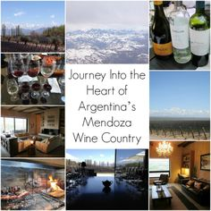 Journey Into the Heart of Argentina's Mendoza Wine Country