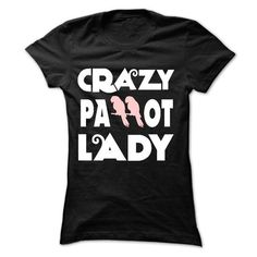 Crazy Parrot Lady 2 Cool Parrots T Shirt (*_*)