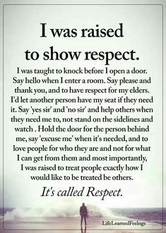 """Respect all, fear none"" Here is a definition of respect for you. It's not screaming and cussing and name calling and tearing people down to other people. You got the words right but totally missed the message. Wisdom Quotes, True Quotes, Great Quotes, Quotes To Live By, Motivational Quotes, Inspirational Quotes, Good Quotes For Kids, Family Quotes And Sayings, I Am Me Quotes"