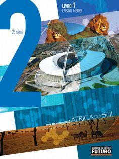 Sistema de Ensino Futuro - 2ª Série Tema: COPAS DO MUNDO Ensino Médio  SEF/Rio de Janeiro