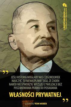 #ludwig #von #mises #wlasnosc #prywatna #historia #dobrobyt #kapitalizm #cywilizacja #prawo #wlasnosci #nie #dla #socjalizmu #etatyzmu
