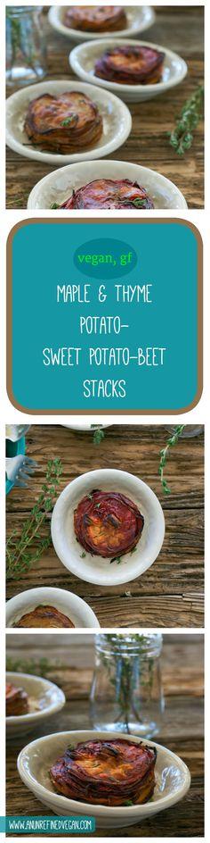 Vegan, gluten-free Maple-Thyme Potato-Sweet Potato-Beets Stacks from An Unrefined Vegan.