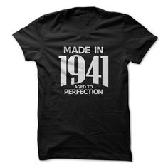 MADE IN 1941 - AGED TO PERFECTION T-SHIRTS, HOODIES, SWEATSHIRT (19$ ==► Shopping Now)