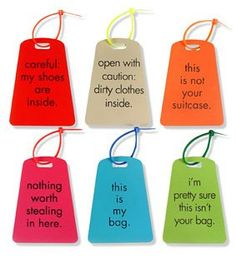 I'm pretty sure this isn't your bag  (luggage tags from design fetish)