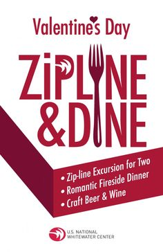Valentine Zipline and Dine -  Treat your date to a unique Valentine's experience with our first Zipline & Dine of the year, taking place on February 14-15. This Valentine's Day event features a nighttime zipline excursion for two as the sun goes down, followed by a romantic fireside dinner with craft beer and wine.