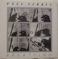 Paul Serret - Breathing CANADA 1985 Lp nm