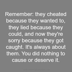 This is the sad truth 90% of time. The man I am thinking of has cheated a minimum of 4times -3 of those being long term with heavy feelings (in love with you, etc). He sadly was caught by his gf with another woman, & 2 others on the side. Not to mention his wife at home w/twins. Yeah-sick