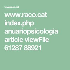 www.raco.cat index.php anuariopsicologia article viewFile 61287 88921