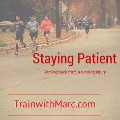 3 Tips to Stay Patient after a Running Injury