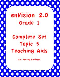 This is a bundle of all my enVision Math 2.0 Topic 5 products.It includes over 116 pages and slides of teaching aids for Topic 5:I can statementsLesson Plan for Topic 5Topic 5 Task Cards for every lesson in Topic 5Topic 5 Practice Pages for every lesson in Topic 5Extra Tests for Topic 5An ActivInspire flipchart for Topic 5 (can be converted to PDF)