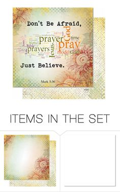 """""""BELIEVE"""" by nans-g ❤ liked on Polyvore featuring art"""