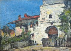 Gheorghe Petrașcu - Poarta mânăstirii din Târgoviște Painters, Cities, Houses, Country, Art, Romania, Homes, Art Background, Rural Area