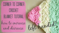 CROCHET LEFT HANDED: Corner to corner blanket tutorial | Bella Coco