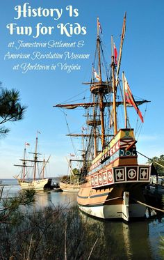 Learning American history is fun for kids at Jamestown Settlement and American Revolution Museum at Yoorktown in Virginia.