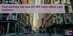 Find out how the new EU VAT rules affect your business