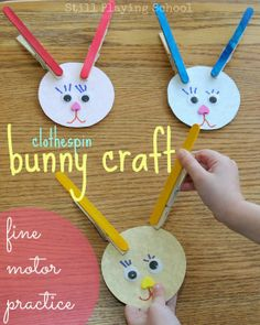 Clothespin Bunny Craft for Fine Motor Practice from Still Playing School