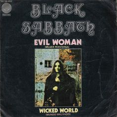 Black Sabbath-Evil woman/Wicked world Rock Bands, Rock And Roll Bands, Hard Rock, Woodstock, Black Sabbath Albums, Classic Rock Artists, Vintage Concert Posters, Heavy Metal Music, Ozzy Osbourne