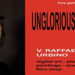 Unglorious Artists � Free Gallery a Urbino