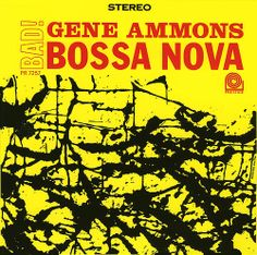 Gene Ammons - Bad! Bossa Nova (1962)
