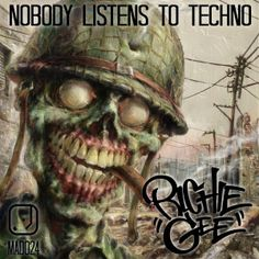 Richie Gee - Nobody Listens To Techno (2015) download: http://gabber.od.ua/node/14242