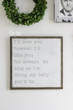 As long as I'm living my baby you'll be rustic nursery sign