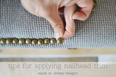 DIY Easy Trick to Apply Nailhead Trim (This is so simple and instantly updates furniture to look high end & custom) for headboards, chairs, ottomans etc.