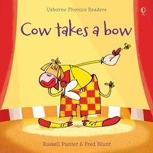 Cow takes a bow £4.99 www.quackquackbooks.co.uk