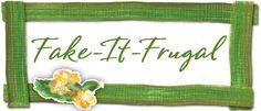 Fake-It Frugal... Amazing Resource