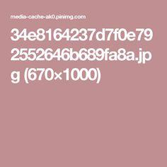 34e8164237d7f0e792552646b689fa8a.jpg (670×1000)