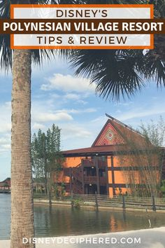 Tips for staying at Polynesian Resort at Walt Disney World, plus expert advice on whether this deluxe resort is worth the cost. Disney World Resorts List, Disney Hotels, Disney Vacation Club, Disney World Trip, Disney Vacations, Vacation Destinations, Disneyworld Resorts, Florida Resorts, Florida Travel