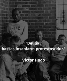 delilik hassas insanların protestosudur Victor Hugo, Book Quotes, Life Quotes, Magic Words, Meaningful Words, Cool Words, Sentences, Quotations, Motto