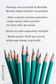 Czasem wystarczy tak niewiele, by pisać. Możesz mieć w głowie tysiące pomysłów, ale na nic one, jeśli nie zaczniesz od lewego górnego rogu kartki.  #pisanie #pisaniepowiesci #anegdota #zyciepisarza #odczegozaczacpisanie