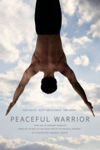 Peaceful Warrior ...absolutely love this movie